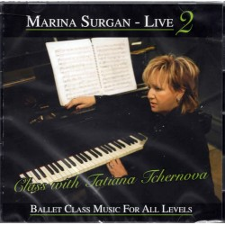 Marina Surgan Live 2 - Music For Ballet Class - Barre - Centre Exercises