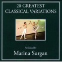 Marina Surgan - 20 Greatest Classical Variations