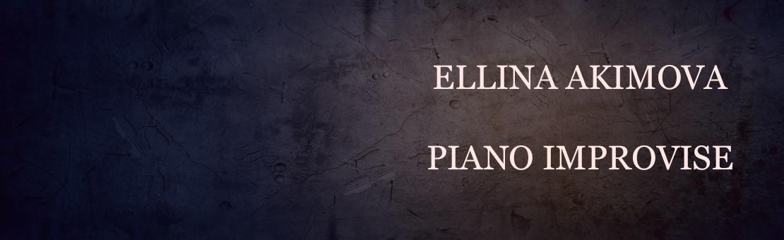 Piano Improvisé, Ellina Akimova